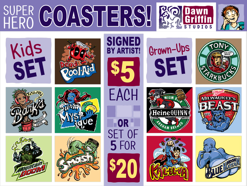 YES. Superhero Parody Coasters. (click to see designs)YES. Superhero Parody Coasters.